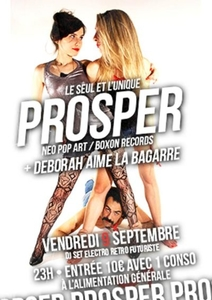 PROSPER + GUEST : DEBORAH AIME LA BAGARRE - L'Alimentation Générale