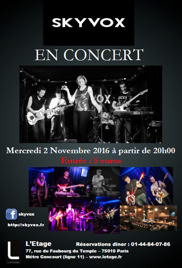 Skyvox En Concert A L Etage Le 02 11 2016 Paris Events Scout