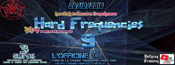 Hard Frequencies#9 Hardtek/Tribecore/Frenchcore