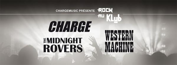 Charge / The Midnight Rovers / Western Machine au Klub