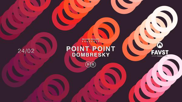 Record Record & Faust: Point Point, Dombresky