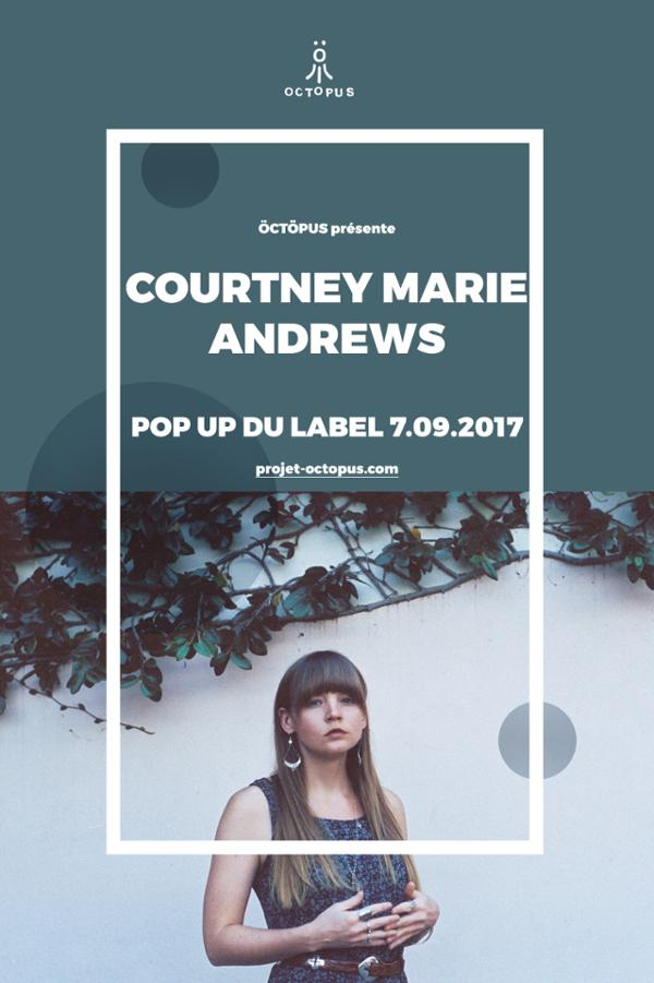 Courtney Marie Andrews @ Le PopUp!