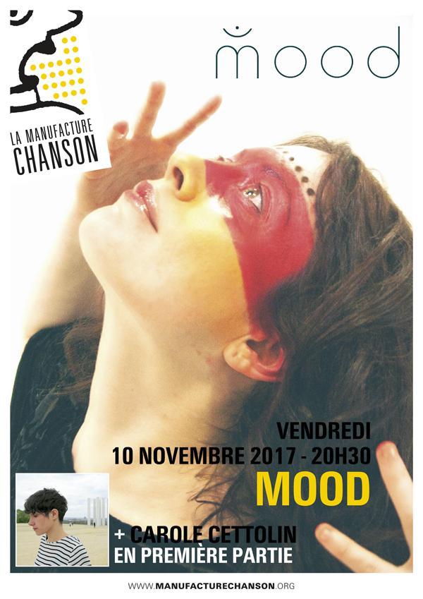 Mood (+ Carole Cettolin en 1ère partie)