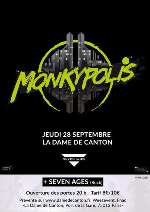 Concert : MONKYPOLIS + Seven Ages en 1ere partie