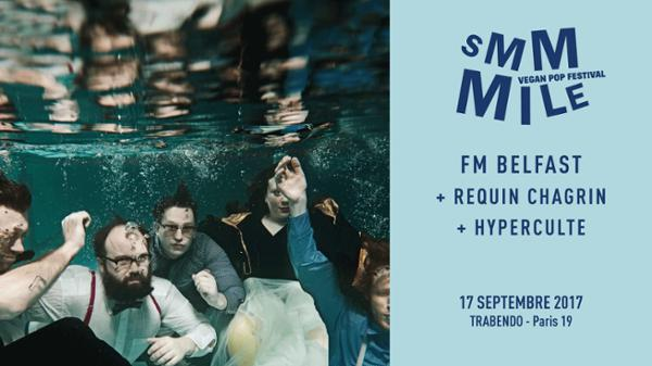Smmmile : FM Belfast / Requin Chagrin / Hyperculte