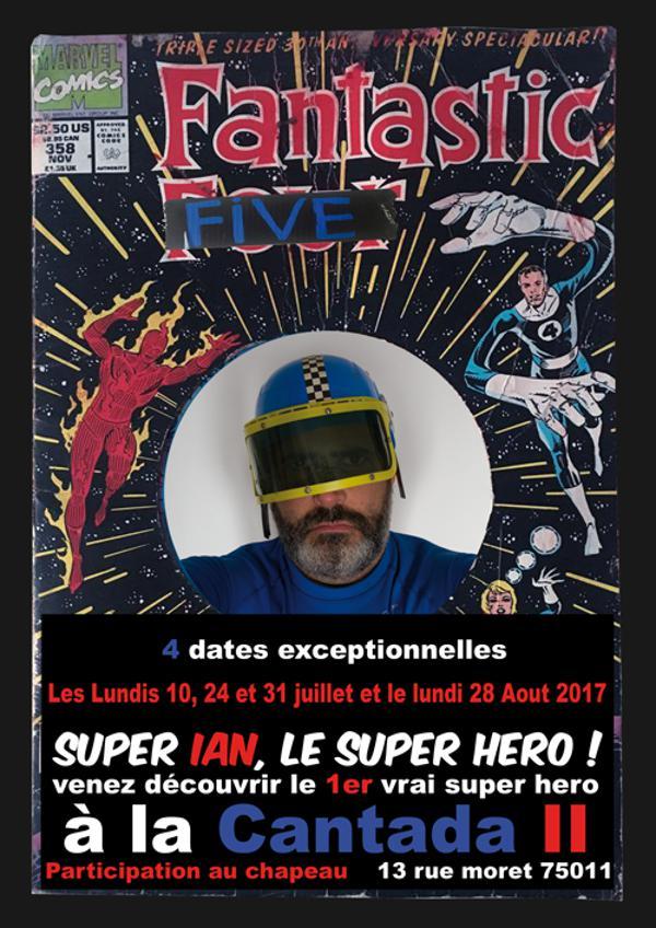 Super Ian, Le Super Hero