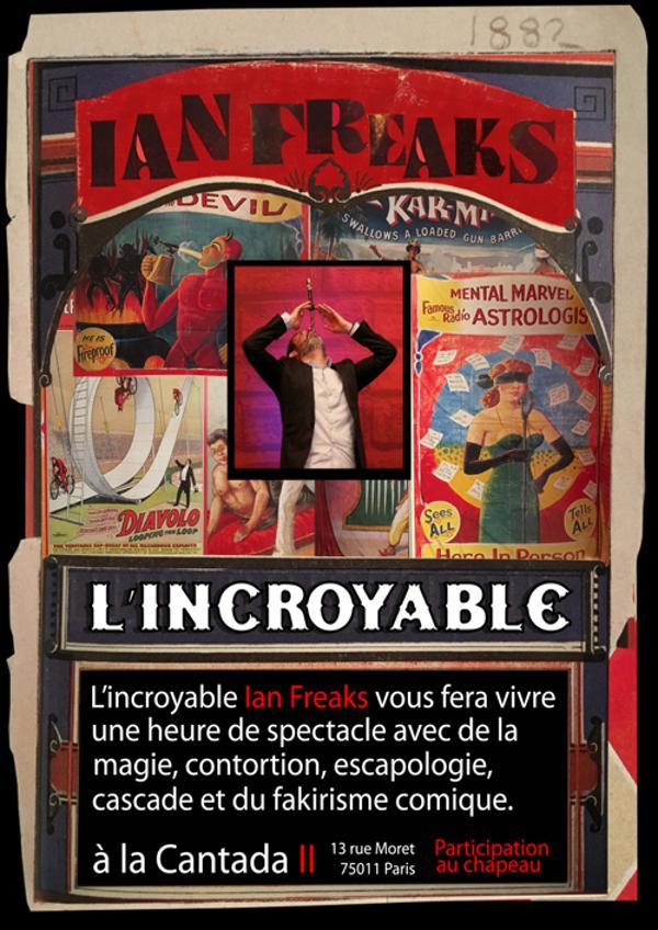 Ian Freaks l'Incroyable !