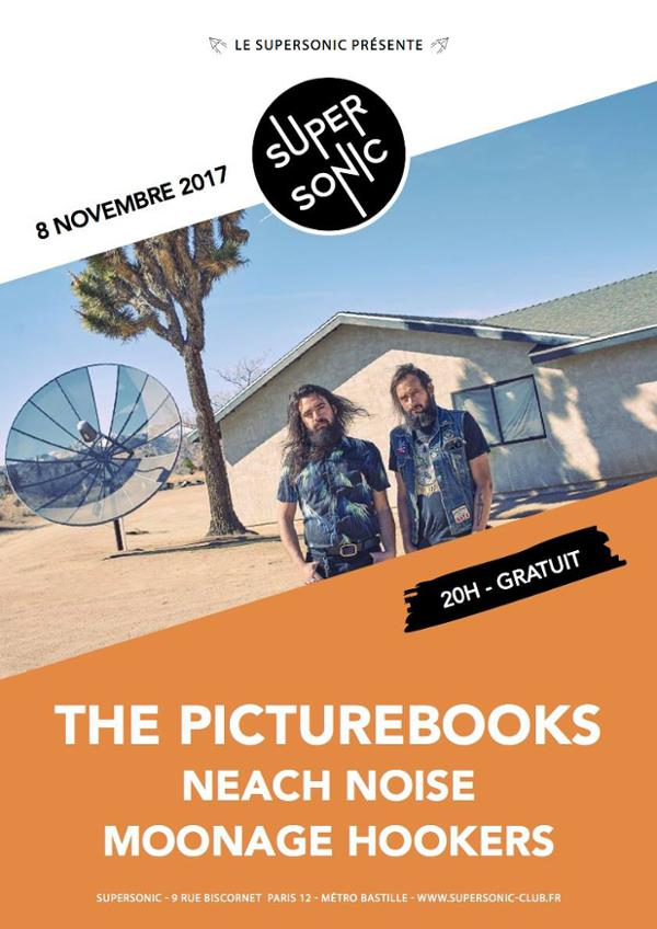 The Picturebooks • Neach Noise • Moonage Hookers / Supersonic