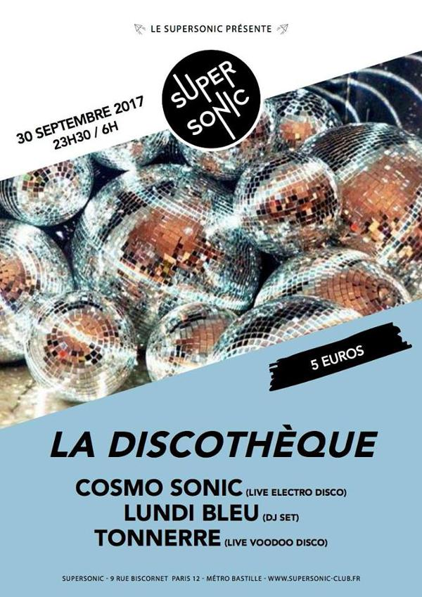 Cosmo Sonic • Tonnerre • Lundi Bleu / Supersonic La Discothèque