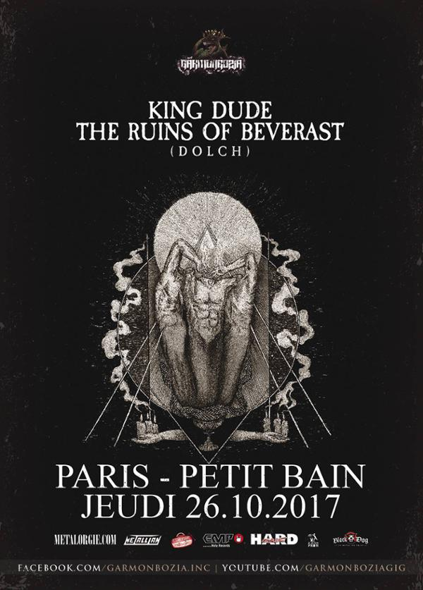 King Dude + The Ruins Of Beverast + (D O L C H)