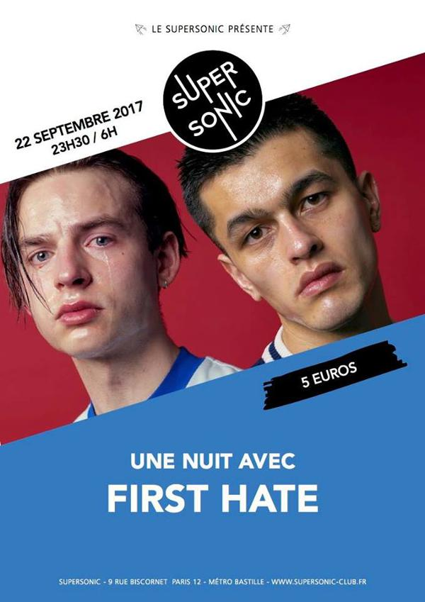 Une nuit avec First Hate au Supersonic (Paris)