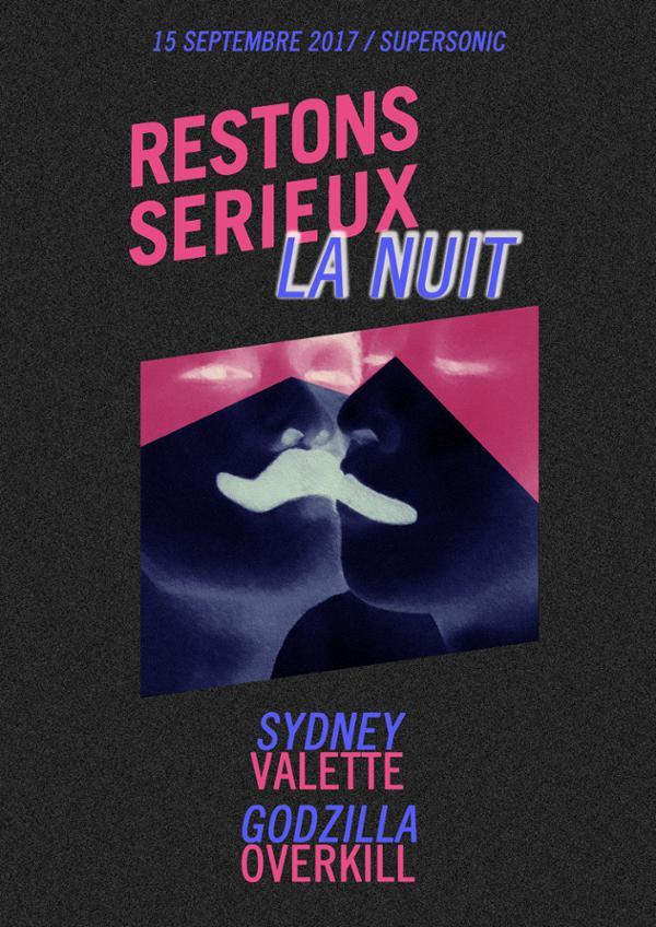 Sydney Valette • Godzilla Overkill / Restons Sérieux La Nuit