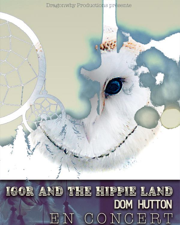 IGOR AND THE HIPPIE LAND + DOM HUTTON