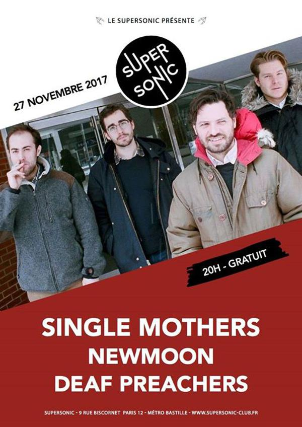 Single Mothers • Newmoon • Deaf Preachers / Supersonic - Free