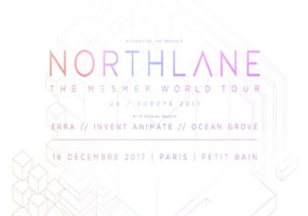 NORTHLANE + ERRA + INVENT INAMATE + OCEAN GROVE