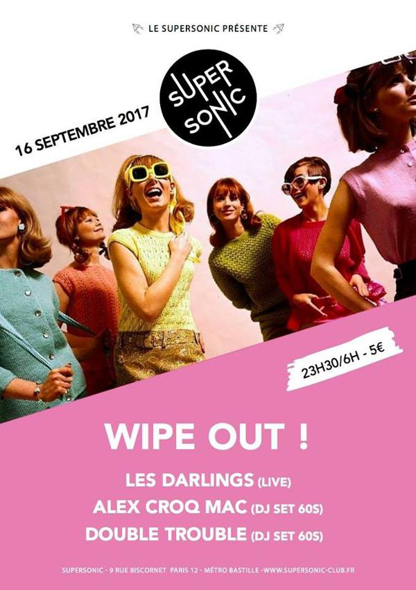 Wipe Out ! 60s Party du Supersonic avec Les Darlings en live