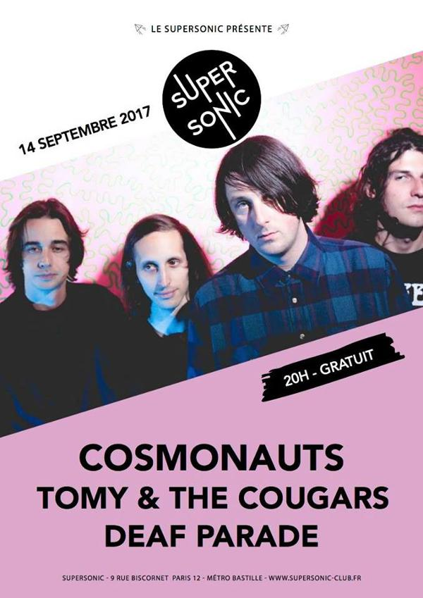 Cosmonauts • Tomy & the Cougars • Deaf Parade / Supersonic -Free