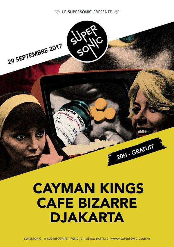 Cayman Kings • Café Bizarre • Djakarta / Supersonic - Free