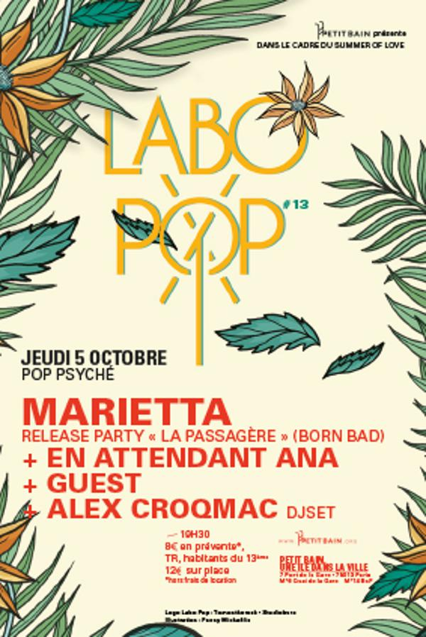 LABO POP #13 : MARIETTA + BICHE + EN ATTENDANT ANA + ALEX CROQMAC djset