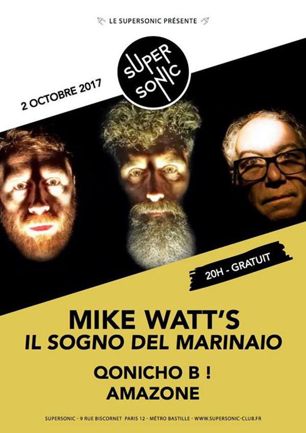 MIKE WATT's Il Sogno Del Marinaio • Qonicho B! • Amazone / Free