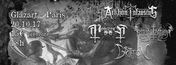 Arkhon Infaustus o Moonreich o Ritualization o Griffon @Paris