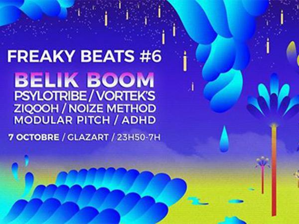Freaky Beats #6 w/ Belik Boom / Psylotribe / Vortek's & more