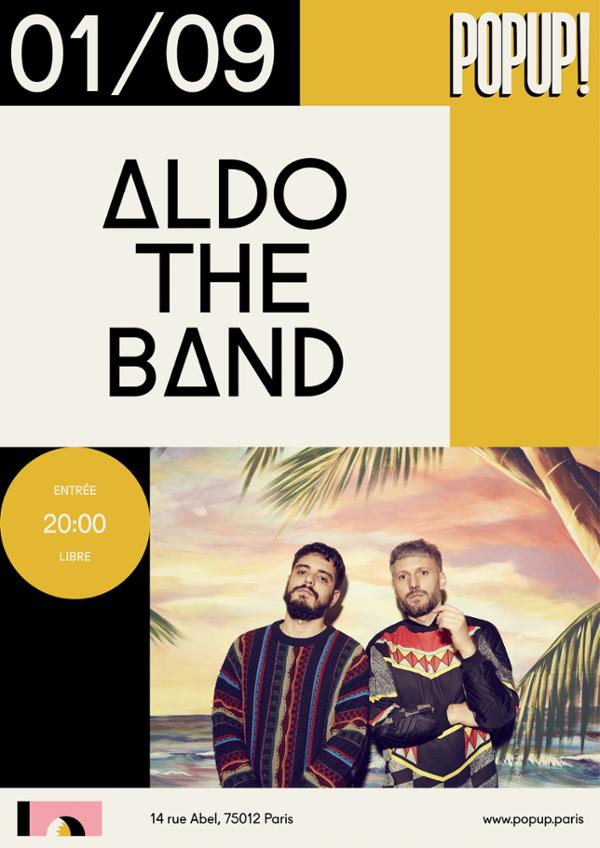 Aldo The Band @ Popup!