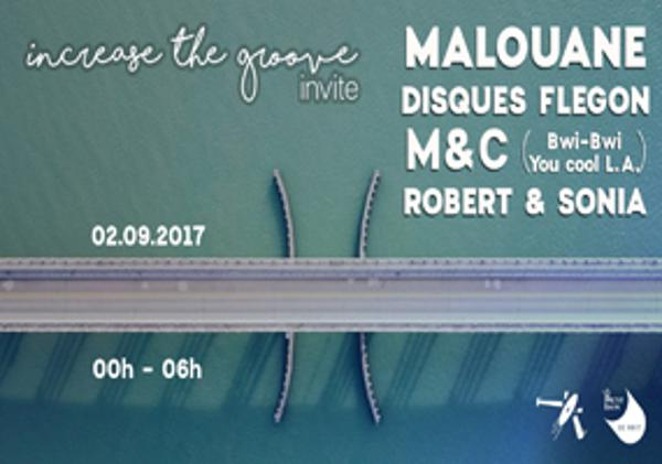 Increase the Groove Invite : M&C, Disques Flegon & Malouane