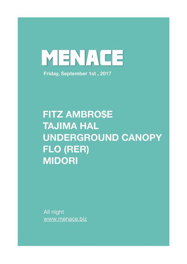 Menace: Fitz Ambro$e & Tajima hal (Japan), UC, RER, Midori