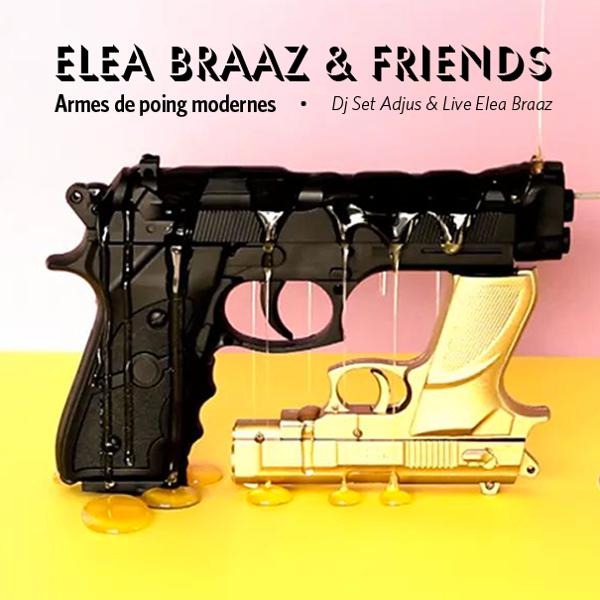 Elea Braaz & Friends