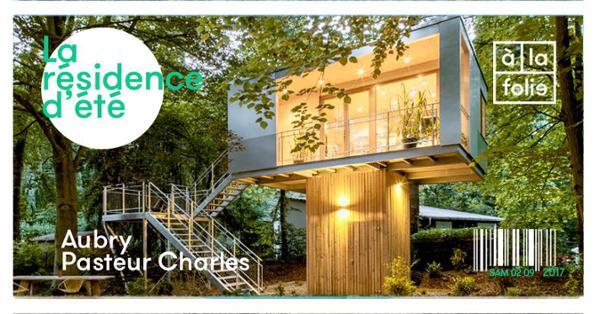 La résidence d'été de Aubry et Pasteur Charles