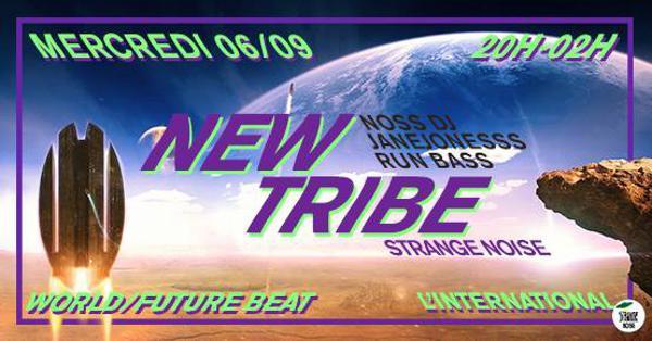 New Tribe : Noss Dj - JaneJonessS - Run Bass à l'International