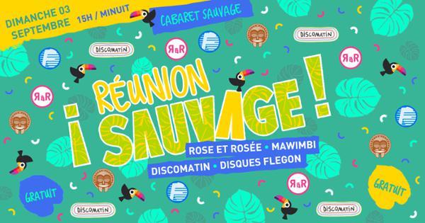 ¡ REUNION SAUVAGE ! - Mawimbi, RER, Discomatin & Disques Flegon