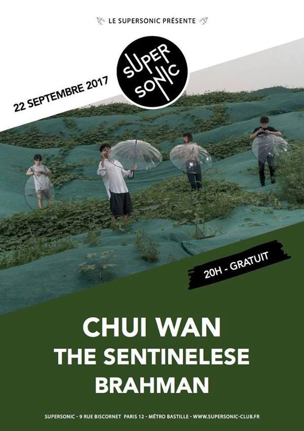 Chui Wan • The Sentinelese • Brahman / Supersonic - Free