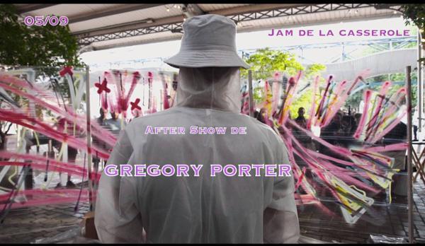 Jam de la casserole : After show de Gregory Porter !