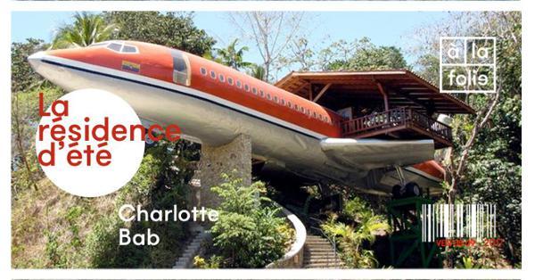 La résidence d'été de Charlotte et Bab