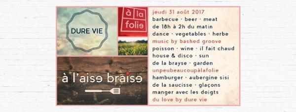 Dure Vie • à l'aise braise w/ Bashed Groove