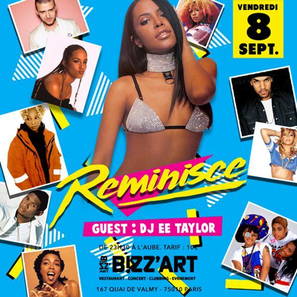 REMINISCE. Guest: Dj Ee-Taylor le 8 septembre au BIZZ'ART.