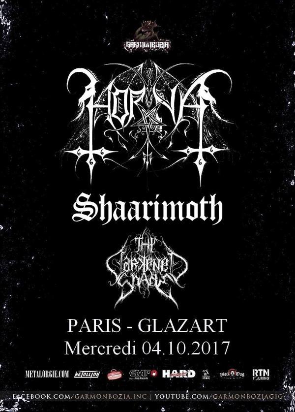 Horna, Shaarimoth, Thy Darkened Shade // Paris