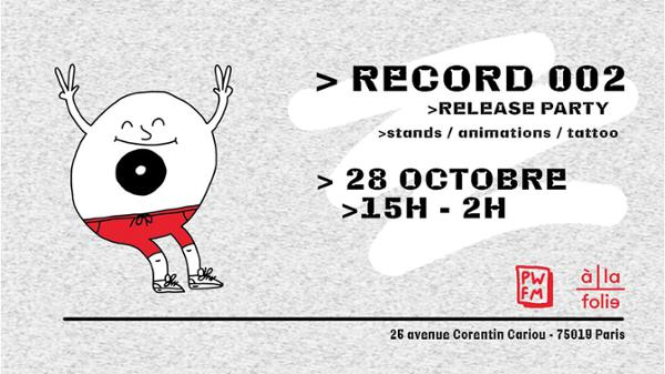 """PWFM """"Record 002"""" : Release Party"""