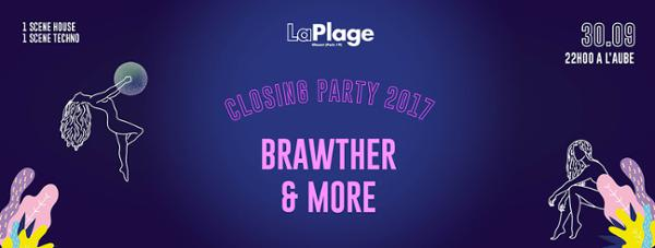LaPlage 2017 Closing Party w/ Brawther, Céline & more !