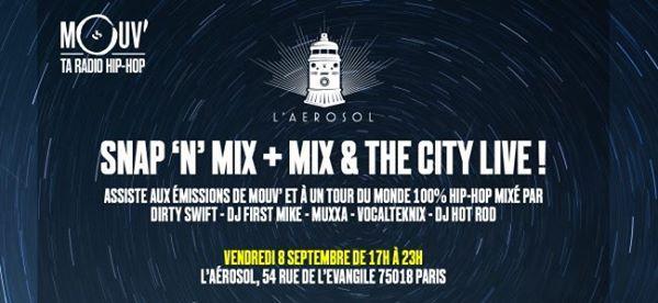 L'Aérosol invite Snap'N' Mix et Mouv' Live Club