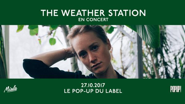 The Weather Station + Will Stratton / 27.10.17 / Popup!