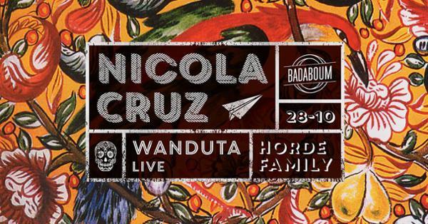 Horde Family invite Nicola Cruz + Wanduta (live)