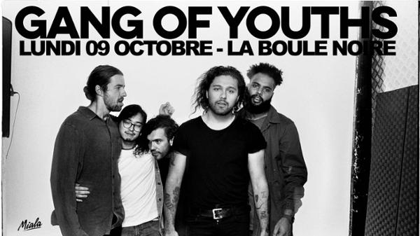 Gang of Youths - La Boule Noire