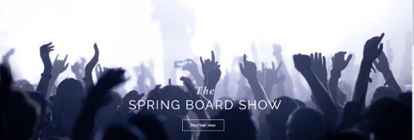 La Finale : The Spring Board Show à l'entrepôt !