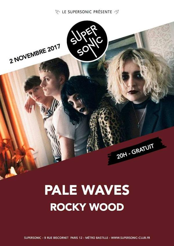Pale Waves • Rocky Wood / Supersonic - Free