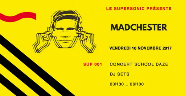Madchester to Paris — Sup 001 // Supersonic