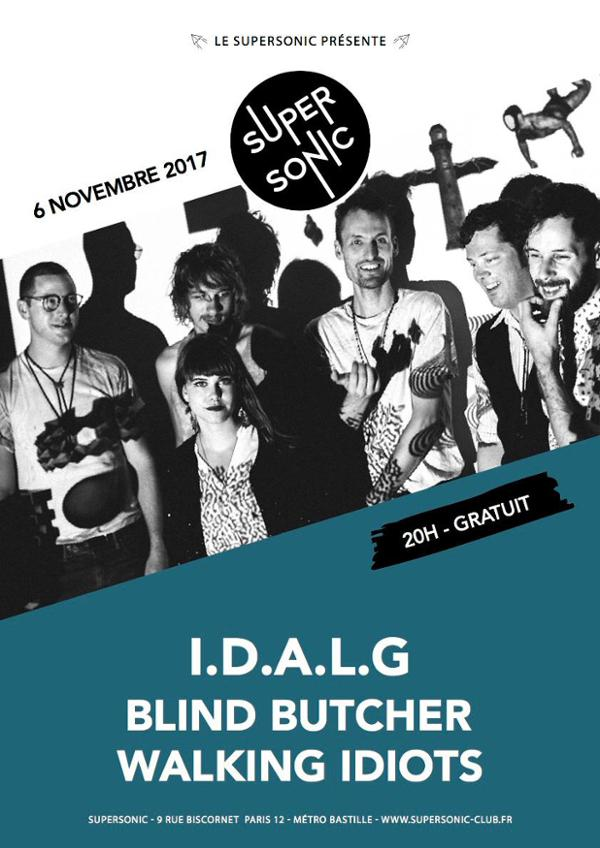IDALG (Teenage Menopause) • Blind Butcher • Walking Idiots