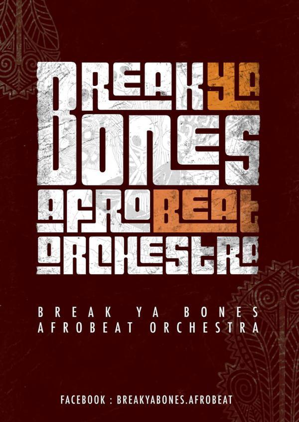 BREAK YA BONES + 1ère partie
